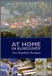 At Home in Burgundy – The Papillon Recipes – Eleanor Garvin