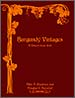 Burgundy Vintages – A History from 1845 – Allen D. Meadows and Douglas E. Barzelay